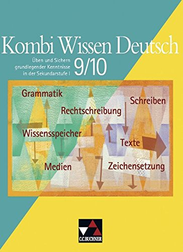 9783766141781: Kombi Wissen Deutsch 9/10: Üben und Sichern grundlegender Kenntnisse in der Sekundarstufe I