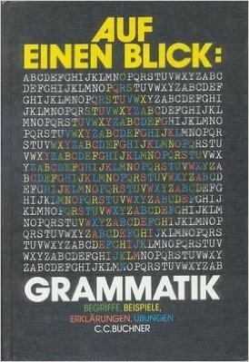 9783766141811: Auf einen Blick: Grammatik. Begriffe - Beispiele - Erkl�rungen - �bungen