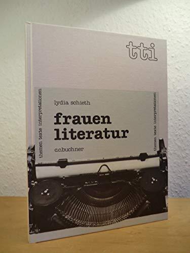 9783766143457: Frauenliteratur (Themen, Texte, Interpretationen) (German Edition)