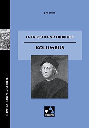 9783766145727: Lernstationen Geschichte 1. Christoph Columbus: Lernzirkel für die Sekundarstufe 1