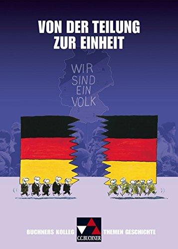 Von der Teilung zur Einheit. - Weber / Focke / Hein-Mooren / Herrmann / Möller / Petersen