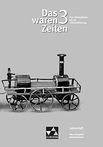 9783766147899: Das waren Zeiten, Neue Ausgabe Niedersachsen, Bd.3 : Lehrermaterial