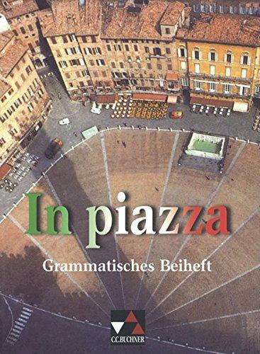 9783766149367: In piazza. Grammatisches Beiheft