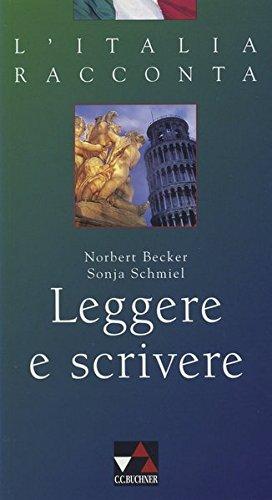 L'Italia racconta / Leggere e scrivere: Italienische: Becker, Norbert, Schmiel,