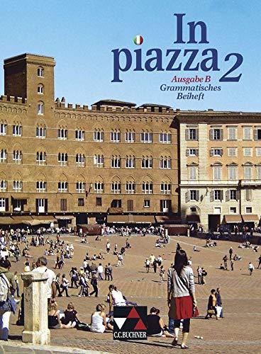 9783766149596: In piazza B. Grammatisches Beiheft 2: Unterrichtswerk für Italienisch in zwei Bänden