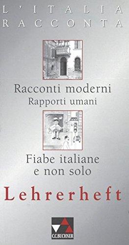 L'Italia racconta. Italienische Lektürereihe / L'Italia racconta: Becker, Norbert, Martin,