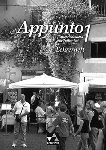 9783766149879: Appunto. Unterrichtswerk für Italienisch als 3. Fremdsprache. Lehrerheft 1: Loseblattausgabe