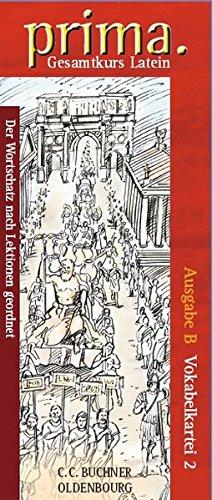 9783766150257: Prima B 2. Vokabelkartei: Gesamtkurs Latein. Der Wortschatz nach Lektionen geordnet
