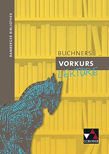 9783766151490: Bamberger Bibliothek. Buchners Vorkurs Lektüre: Zur differenzierten Wiederholung wichtiger Grammatikphänomene