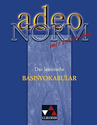 9783766152718: adeo. Norm: Das lateinische Basisvokabular mit Lernhilfen