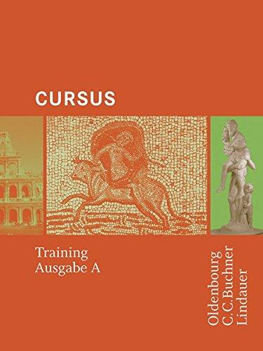 9783766152961: Cursus A/N Training: Einbändiges Unterrichtswerk für Latein