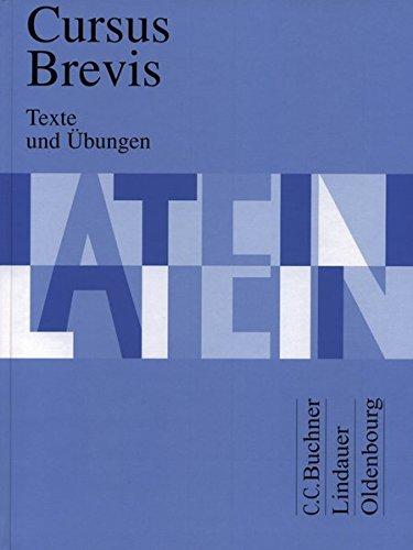 Cursus Brevis. Texte und Übungen (Paperback): Dieter Belde, Gerhard