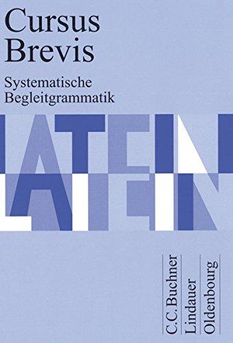 Cursus Brevis Begleitgrammatik (Paperback): Dieter Belde, Gerhard