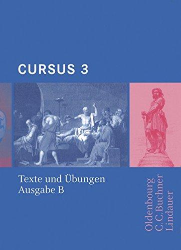 9783766153135: Cursus B 3. Texte und Übungen