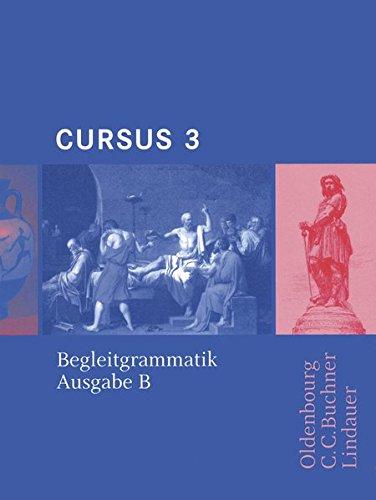 9783766153180: Cursus B 3. Begleitgrammatik