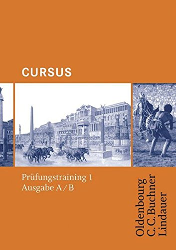 9783766153777: Cursus - Ausgabe A+B . Prüfungstraining 1: Für Schulaufgaben / Klassenarbeiten. Zu den Lektionen 1-20