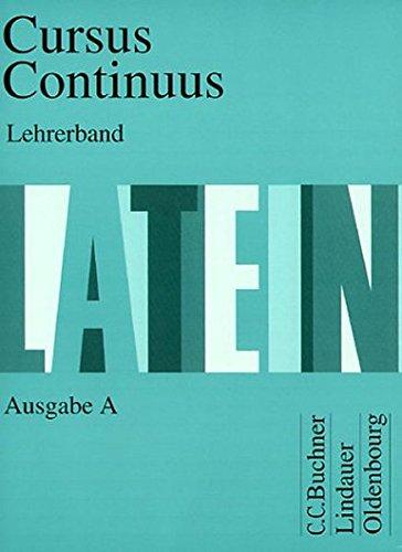 9783766153845: Cursus Continuus, Ausgabe A, Lehrerband