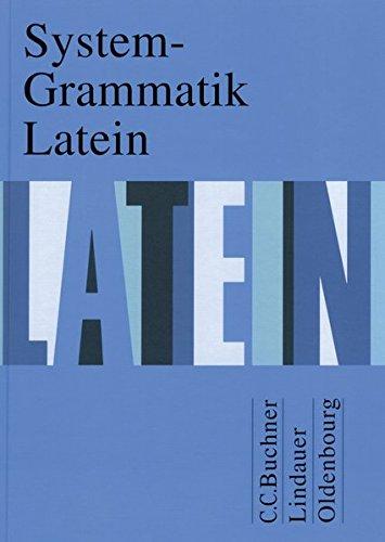 9783766153883: System-Grammatik Latein