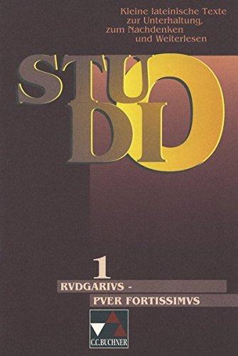 9783766157218: Studio 01. Rudgarius, puer fortissimus: Kleine lateinische Texte zur Unterhaltung, zum Nachdenken und Weiterlesen