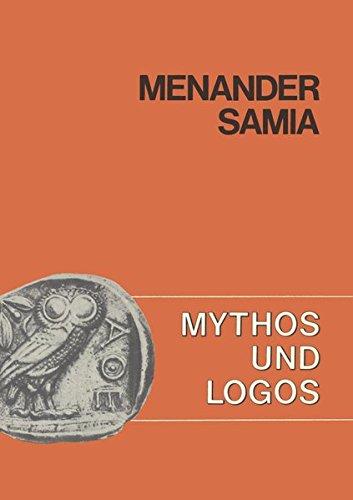 Mythos und Logos / Menander, Samia: Lernzielorientierte: Jäger, Gerhard