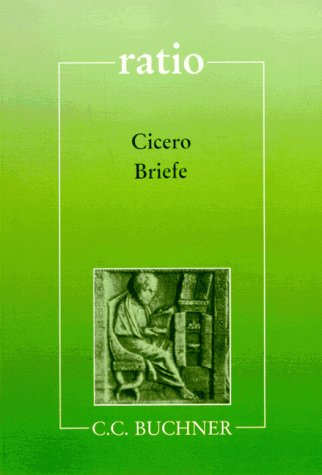 Briefe. Mit Begleittexten: Cicero