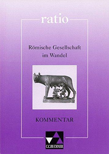 9783766158840: Römische Gesellschaft im Wandel. Kommentar. (Lernmaterialien)