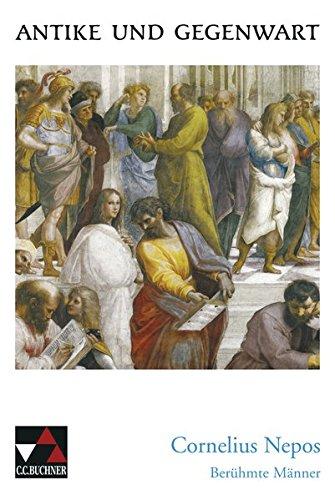 9783766159694: Berühmte Männer. Lektüre: Lateinische Texte zur Erschließung europäischer Kultur