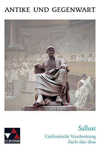 9783766159830: Sallust, Catilinarische Verschwörung: Nacht über Rom