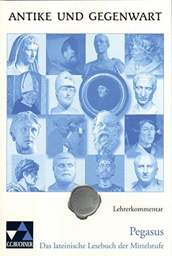 9783766159908: Pegasus. Das lateinische Lesebuch der Mittelstufe: Pegasus, Gestalten Europas, Lehrerkommentar