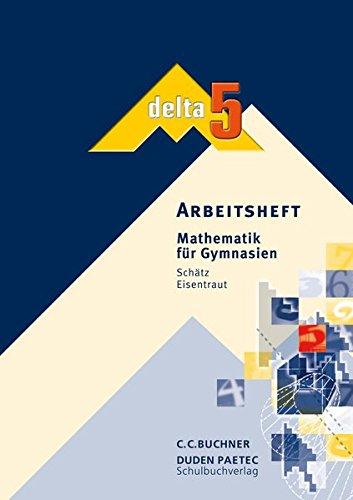 9783766160850: delta 5. Arbeitsheft: Mathematik für Gymnasien