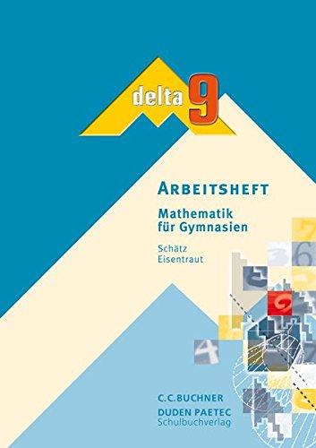 9783766160898: delta 9. Bayern. Arbeitsheft: Mathematik für Gymnasien