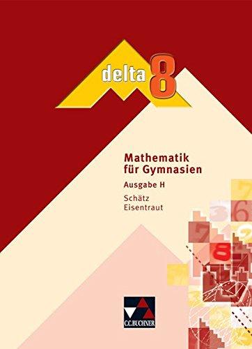 9783766161680: delta 8 Schülerbuch. Hessen: Mathematik für Gymnasien