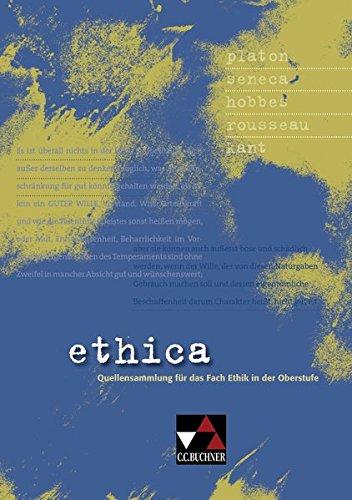 9783766166265: ethica: Quellensammlung für das Fach Ethik in der Oberstufe