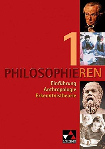 9783766166319: Philosophieren 1: Texte und Methoden für die Sekundarstufe II. Einführung - Anthropologie - Erkenntnistheorie