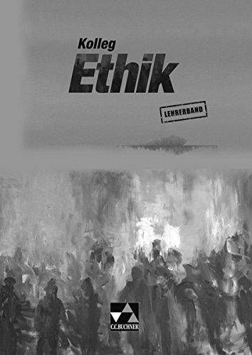 9783766166340: Kolleg Ethik Lehrerband