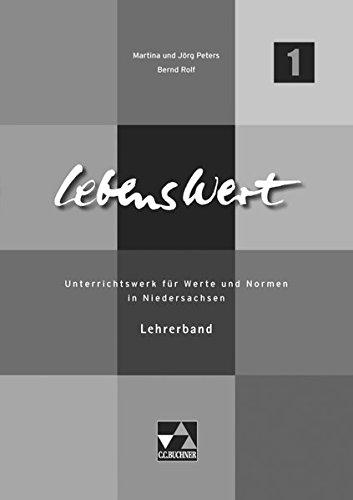 9783766166722: LebensWert 1 Lehrerband: Unterrichtswerk für Werte und Normen in Niedersachsen