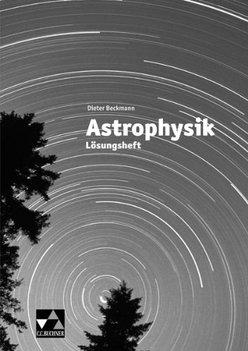 9783766167026: Astrophysik. Lösungsheft