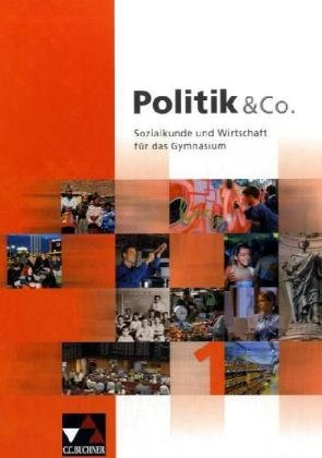 9783766168672: Politik und Co I - Sozialkunde und Wirtschaft für das Gymnasium