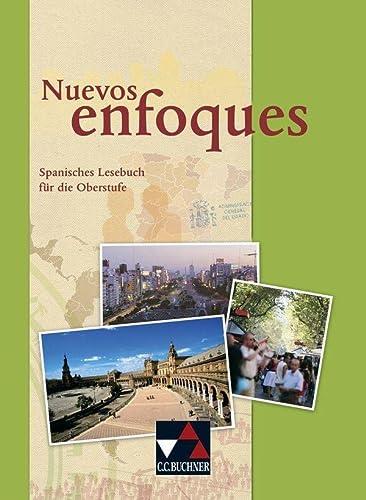 9783766169358: Nuevos enfoques - Schülerband: Spanisches Lesebuch für die Oberstufe im G8