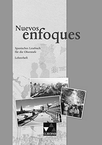 9783766169372: Nuevos Enfoques Lehrerheft: Spanisches Lesebuch f�r die Oberstufe