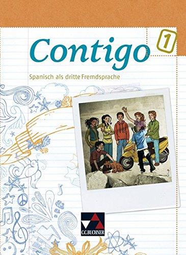 9783766169617: Contigo B 1 Schülerband: Spanisch als dritte Fremdsprache