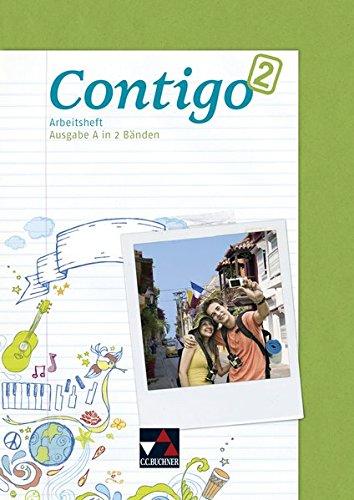9783766169754: Contigo A. Arbeitsheft 2: Unterrichtswerk für Spanisch in 2 Bänden