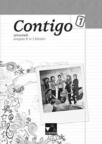 9783766169761: Contigo B Lehrerheft 1: Unterrichtswerk für Spanisch in 3 Bänden