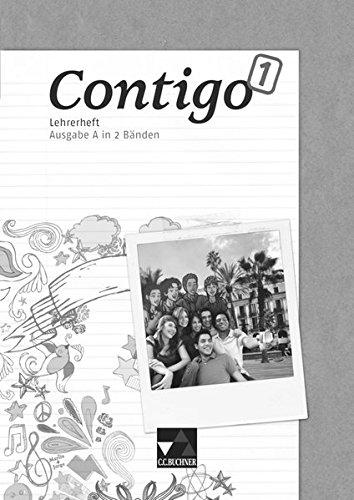 Contigo A Lehrerheft 1: Unterrichtswerk für Spanisch in 2 Bänden: Alcañiz, Angela Cuevas;...