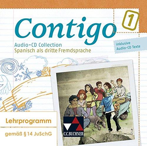 9783766169860: Contigo B Audio-CD 1: Unterrichtswerk für Spanisch in 3 Bänden