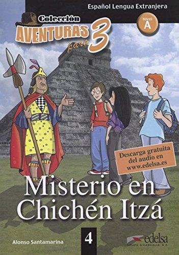 Misterio en Chichén Itzá: Text in Spanisch.: Alonso Santamarina