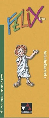 9783766175663: Felix 1 Neu. Vokabelkartei: Unterrichtswerk für Latein. Baden-Württemberg, Brandenburg, Mecklenburg-Vorpommern, Sachsen, Sachsen-Anhalt, Thüringen