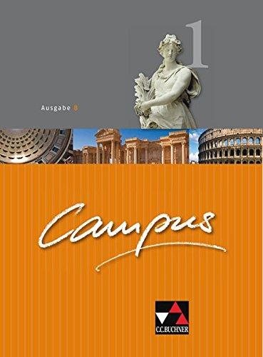 9783766178015: Campus B 1. Texte und Übungen: Gesamtkurs für Latein