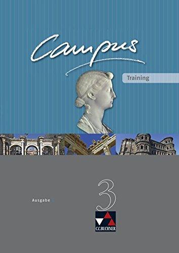 Campus - Ausgabe C. Gesamtkurs Latein in drei Bänden: Campus C Training 3. Arbeitsheft - Clement Utz