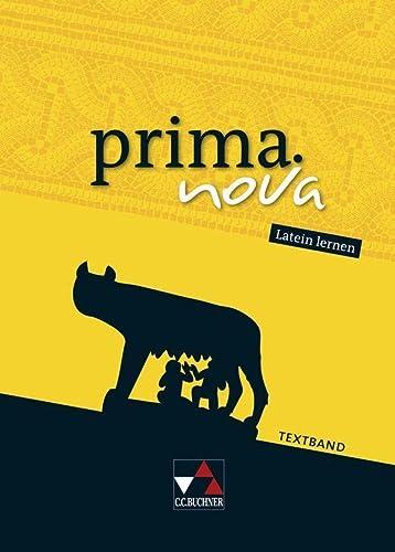 9783766179708: prima.nova Latein lernen. Textband: Gesamtkurs Latein